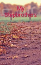 My Stepbrothers by anselisbae7