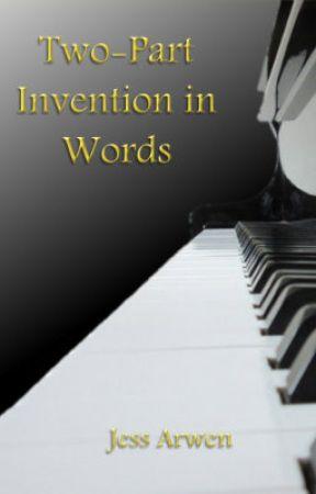 Two-Part Invention in Words by JessArwen