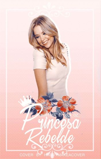 Princesa Rebelde.