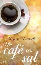 Un café con sal.  by AustinCarrillo83