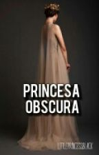 Princesa Obscura  by LittlePrincessBlack