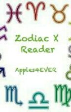 Zodiac X Reader by Apples4EVER