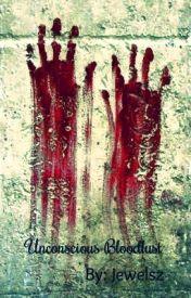 Unconscious Bloodlust by Jewelsz