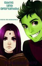 Raven y Chico Bestia: Dame una oportunidad.. by AlejandraN172