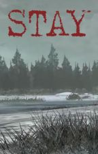 Stay: A Walking Dead Game Fanfic-Arvo/OC [TWDG] by Archenic
