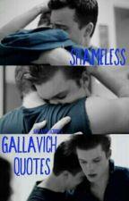 GALLAVICH》QUOTES by gallavichxcuddles