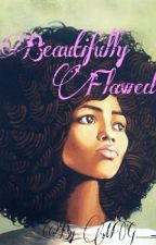 Beautifully Flawed by musicluvr98
