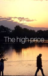 The High Price by DaBlondee__