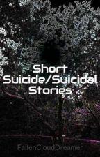 Short Suicide/Suicidal Stories by FallenCloudDreamer
