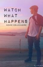Watch What Happens by newsiesandmore