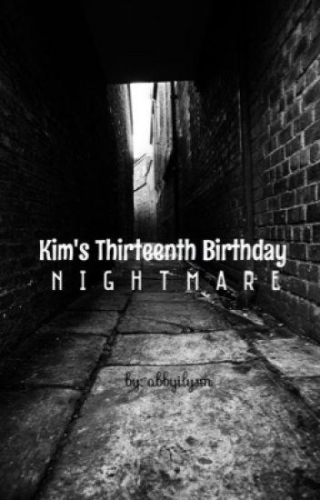 Kim's Thirteenth Birthday Nightmare