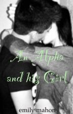 An Alpha and His Girl by nohamylime