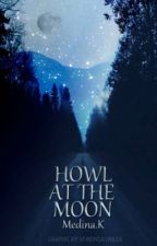 ϟ Howl at the Moon (Draco Malfoy love story) by TheFieryWeasley