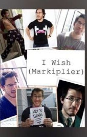 I Wish (Markiplier) by AH_Tiffy