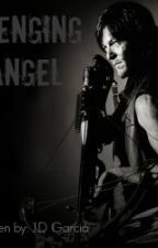 Avenging Angel (Daryl Dixon Love Story) by SoraBlake