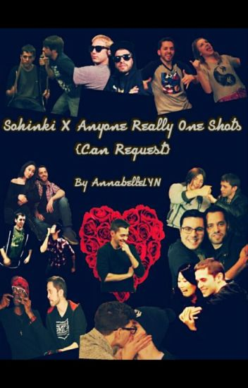 Sohinki × Anyone really One Shots
