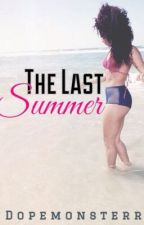 The Last Summer | MB Short Story by DopeMonsterr