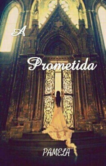 A Prometida (Retirado)