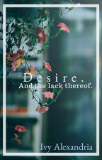 Desire by IvySauce