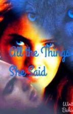 All the Things She Said by BaseballbatofStydia