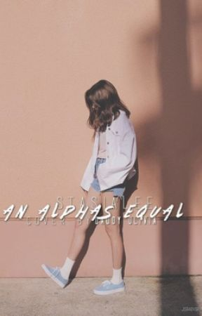 An Alphas Equal [Girl!Louis/Styles Twins] by stasialee