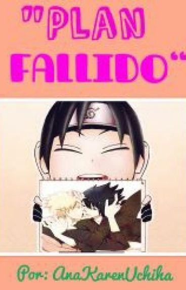 """""""Plan fallido"""" (NaruSasu)"""