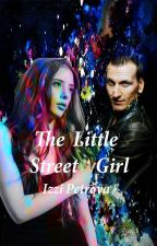 The Little Street Girl (Book ONE) by MyLadyOfStories