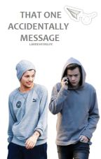 That One Accidentally Message | LARRY STYLINSON (cp) by larrehforlife