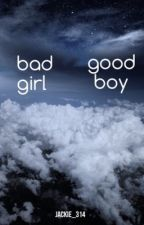 Bad girl, Good boy? by jackie_314
