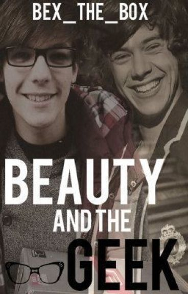 Beauty and The Geek (Larry Stylinson AU)