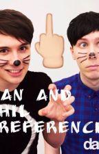 Dan and Phil Preference's by SomeRandomLoner