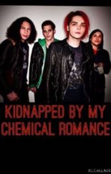 Kidnapped by My Chemical Romance