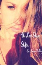 The Last Shape Shifter by AmandaDeVore