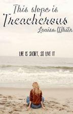 Treacherous by Lou_Writes