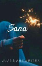 Sana. by JuannaBeWriter
