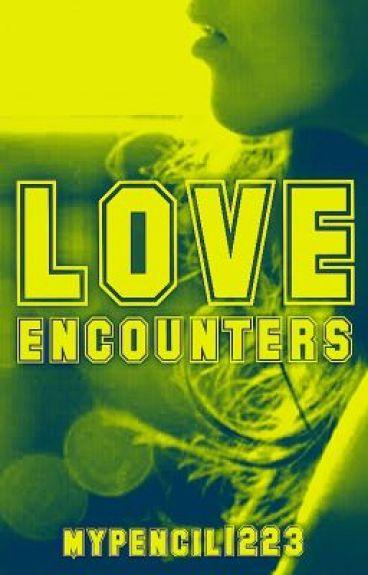 Love Encounters