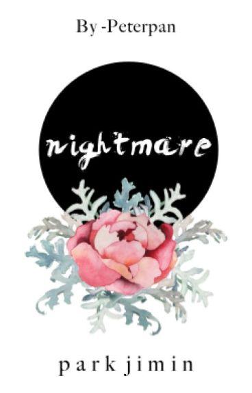 nightmare || pjm. ✓