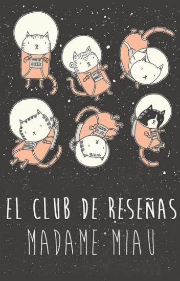 El Club de Reseñas Madame Miau
