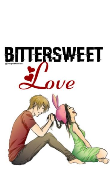 Bittersweet Love {Louigan Fanfic}
