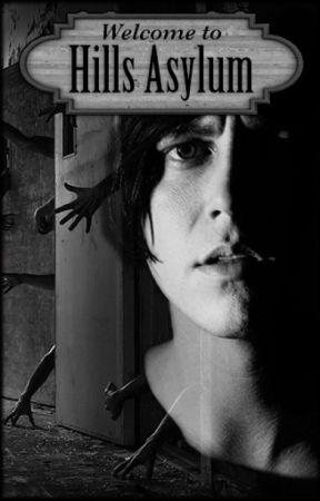 Hills Asylum (Kellin Quinn) ✔️ by LexusRat