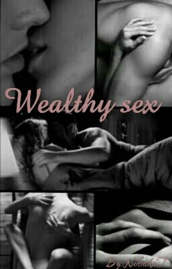 Wealthy sex [DOKONČENO]