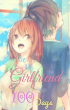 Be my Girlfriend for 100 Days by vjlat09