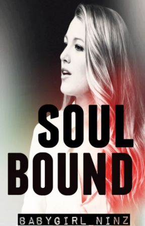 Soul Bound by babygirl__ninz