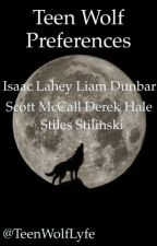 Teen Wolf Preferences by TeenWolfLyfe