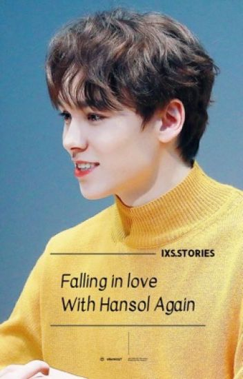 Falling In Love With Hansol Again ..
