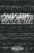 Suicide Cinderella by iMagician