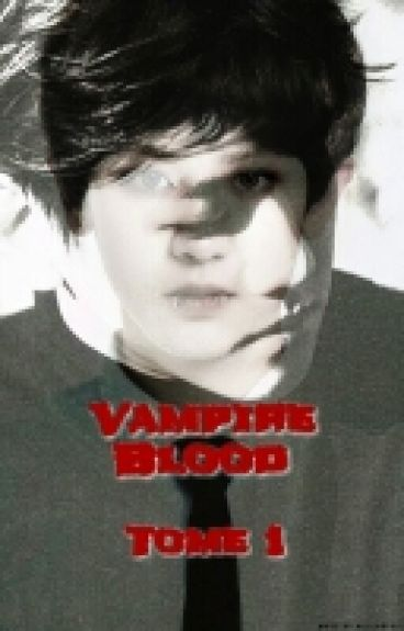Vampire Blood Tome 1 [TERMINER]