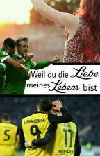 """""""Weil Du Die Liebe Meines Lebens Bist"""" by lenamarie_"""