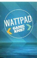 Wattpad, game ka na ba? by WPGameKaNaBa2015