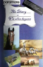 The Diary - Wie alles begann #1 by Marina09Blue